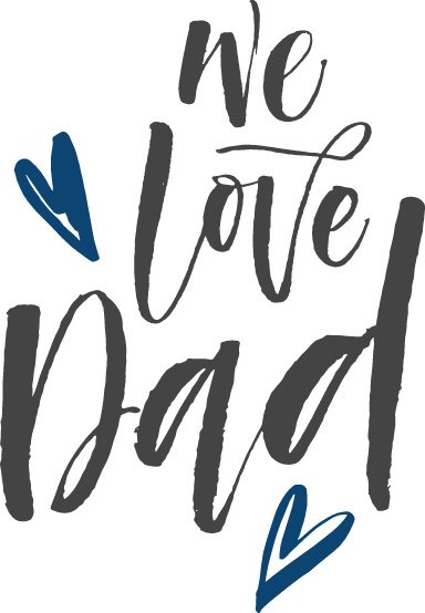 We Love Dad Hearts