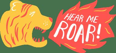 Hear Me Roar! Text