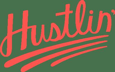 Hustlin' Text