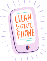 Clean Your Phone