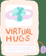 Virtual Hugs