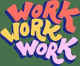 Work Work Work Text