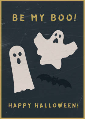 """PicMonkey Halloween Card Template with black background, ghost and bat graphics, and text """"Be My Boo!"""" and """"Happy Halloween!"""""""