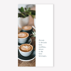 Coffee Then Things Instagram Story Template