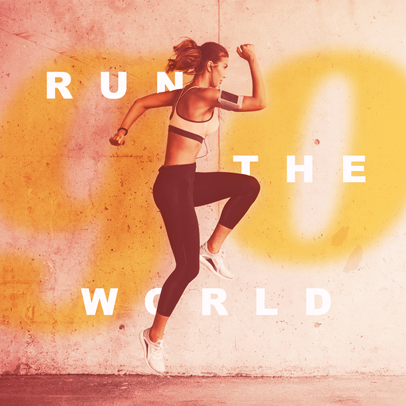 """Layered design of exercising woman with warm colors and """"Run the world"""" text."""